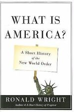 What Is America?: A Short History of the New World Order-ExLibrary