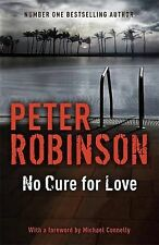 No Cure For Love, Robinson, Peter, Very Good condition, Book