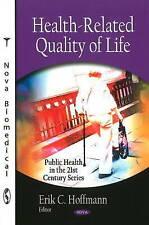 Health-Related Quality of Life (Public Health in the 21st Century), , Very Good,