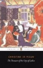 The Treasure of the City of Ladies by Christine De Pizan and Christine de...