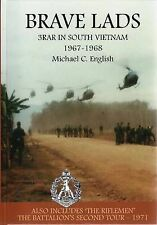 BRAVE LADS 3 RAR in South Vietnam 1967-1968 Michael English Battalion History