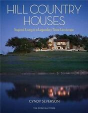 HILL COUNTRY HOUSES (9781580933780) - CYNDY SEVERSON (HARDCOVER) NEW