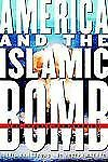 America and the Islamic Bomb : The Deadly Compromise by Joseph J. Trento and...