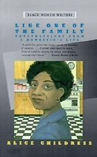 Like One of the Family: Conversations from a Domestic's Life (Black Women Wri...