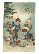1908 Postcard With All Good Christmas Wishes Children Old Toys Christmas Tree