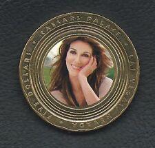 Celine Dion $5 token # 3 - Caesars Palace - Las Vegas. Really RARE Now