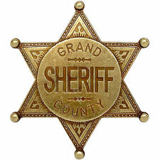 Civil War Old West Western Era Gold Effect Grand County Sheriffs Badge 6x6cms