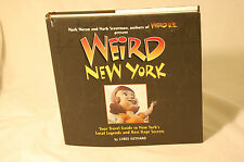 Weird New York: Your Travel Guide to New York's Local Legends And Best ... Book