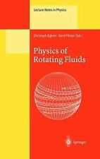 Physics of Rotating Fluids : Selected Topics of the 11th International...