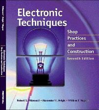 Electronic Techniques : Shop Practices and Construction by William F. Megow,...