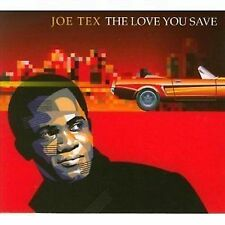 Joe Tex The Love You Save CD NEW SEALED Dial Recordings Ain't Gonna Bump No More