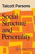 Social Structure and Personality by Talcott Parsons (2007, Paperback)
