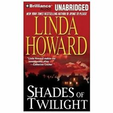 Shades of Twilight by Linda Howard (2013, CD, Unabridged)