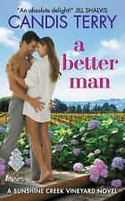 A Better Man: A Sunshine Creek Vineyard Novel