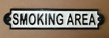 antique style Cast Iron SMOKING AREA Sign with painted raised letters.