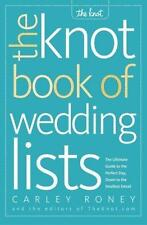 The Knot Book of Wedding Lists: The Ultimate Guide to the Perfect Day