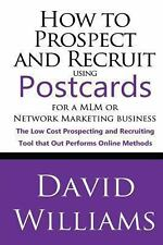 How to Prospect and Recruit Using Postcards for a MLM or Network Marketing...