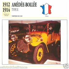 AMEDEE-BOLLEE TYPE E 1912 1914 CAR VOITURE FRANCE CARTE CARD FICHE