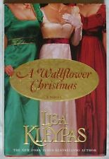 NEW HOLIDAY HARDCOVER BOOK A WALLFLOWER CHRISTMAS BY LISA KLEYPAS - 1ST EDITION