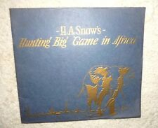 HUNTING IN AFRICA H.A. SNOW CAL OAKLAND MUSEUM EXPEDITION OAKLAND ZOO c.1922