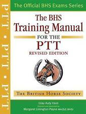 The BHS Training Manual for the PTT by Islay Auty (Paperback, 2009)