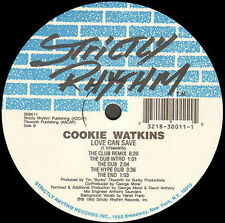 COOKIE WATKINS - Love Can Save  - Strictly Rhythm