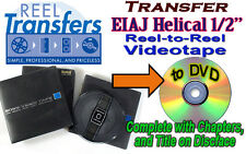 "Convert  EIAJ Helical 1/2"" reel-to-reel Video tape to DVD"