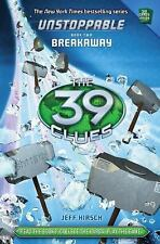The 39 Clues Ser. Unstoppable: Breakaway Bk. 2 by Jeff Hirsch (2014, Hardcover)