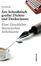 Am Schreibtisch Großer Dichter und Denkerinnen by Severin Perrig (2012,...