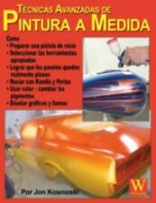 Advanced Custom Painting Techniques - Spanish Language Edition (Spanis-ExLibrary