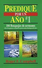 Predique Por un Año Ser.: Predique por un Año No. 1 by Roger Campbell and...