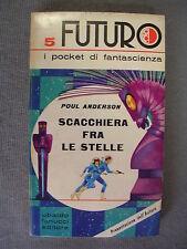 FUTURO - POUL ANDERSON - SCACCHIERA FRA LE STELLE - FANUCCI - OTTIMO - LIB5