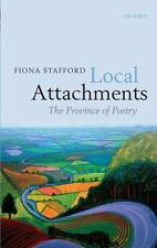 Local Attachments: The Province of Poetry, Stafford, Fiona