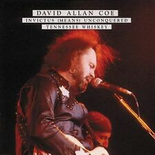 Invictus Means Unconquered/Tennessee Whiskey by David Allan Coe *New CD*