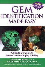 Gem Identification Made Easy, Third Edition: A Hands-On Guide to More Confident