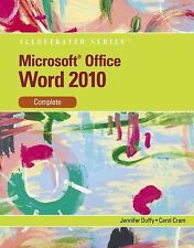 Illustrated Series Individual Office Applications Ser.: Microsoft® Word 2010...