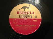 """PETER ANDERS """"A Garland Of Apple Blossom"""" / """"O Maiden My Maiden""""  Aus 12"""" 78rpm"""