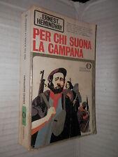 PER CHI SUONA LA CAMPANA Ernest Hemingway Mondadori 1979 romanzo Oscar narrativa
