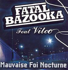 FATAL BAZOOKA (Michael Youn) - Mauvaise foi nocturne