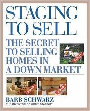 Staging to Sell: The Secret to Selling Homes in a Down Market-ExLibrary
