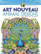 Dover Creative Haven Art Nouveau Animal Designs Coloring Book (Creative Hav