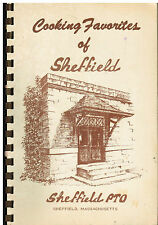 *COOKING FAVORITES OF *SHEFFIELD MA VINTAGE *SCHOOLS PTO COOK BOOK *LOCAL ADS