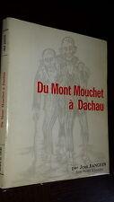 DU MONT MOUCHET A DACHAU - Jean Fanguin Jeune Paysan d'Auvergne 1975