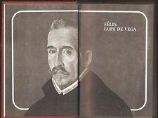 FELIX LOPE DE VEGA. Vita, opere e critica a cura di Josè Lòpez Rubio - Mondadori