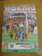 03/02/1996 Woking v Bromsgrove Rovers  . Condition: We aspire to inspect all of
