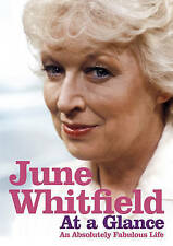 At a Glance: An Absolutely Fabulous Life by June Whitfield (Hardback, 2009)