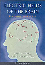 Electric Fields of the Brain: The Neurophysics of EEG,  2nd Edition-ExLibrary