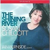 SUSAN CHILCOTT - The Shining River (2013) - (incl. BBC Radio 3 'Voices' series)