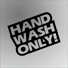 HAND WASH ONLY JOKE Funny Rude Car Window Bumper Graphic Vinyl Decal Sticker