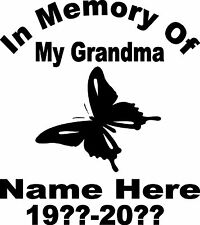 IN MEMORY OF MY GRANDMA PERSONALIZED CUSTOM VINYL DECAL STICKER WINDOW CAR TRUCK